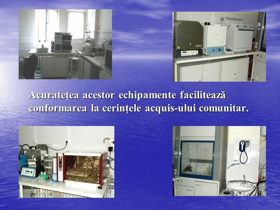 Acurateţea acestor echipamente facilitează conformarea la cerinţele acquis-ului comunitar.