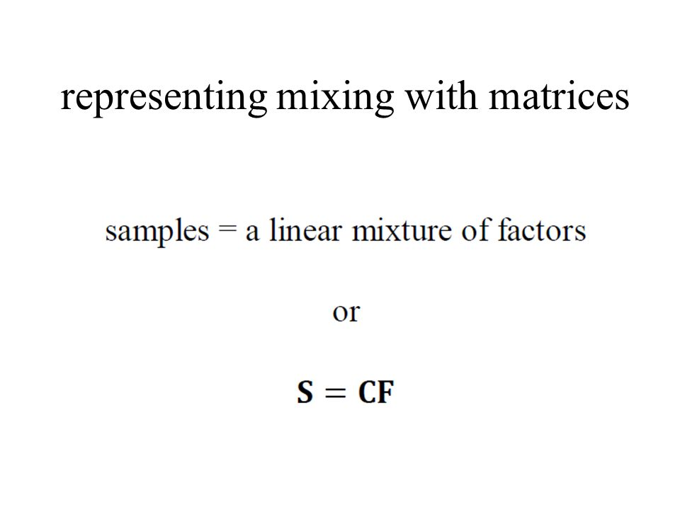 representing mixing with matrices