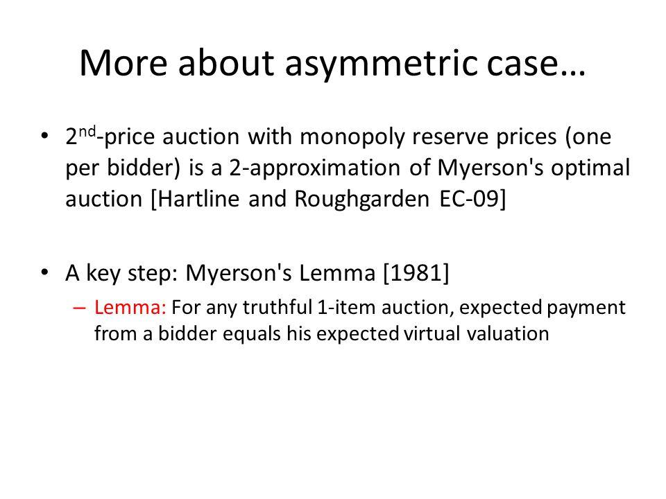 What about asymmetric case.