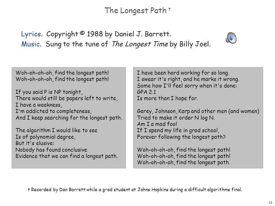 13 The Longest Path t Lyrics. Copyright © 1988 by Daniel J.
