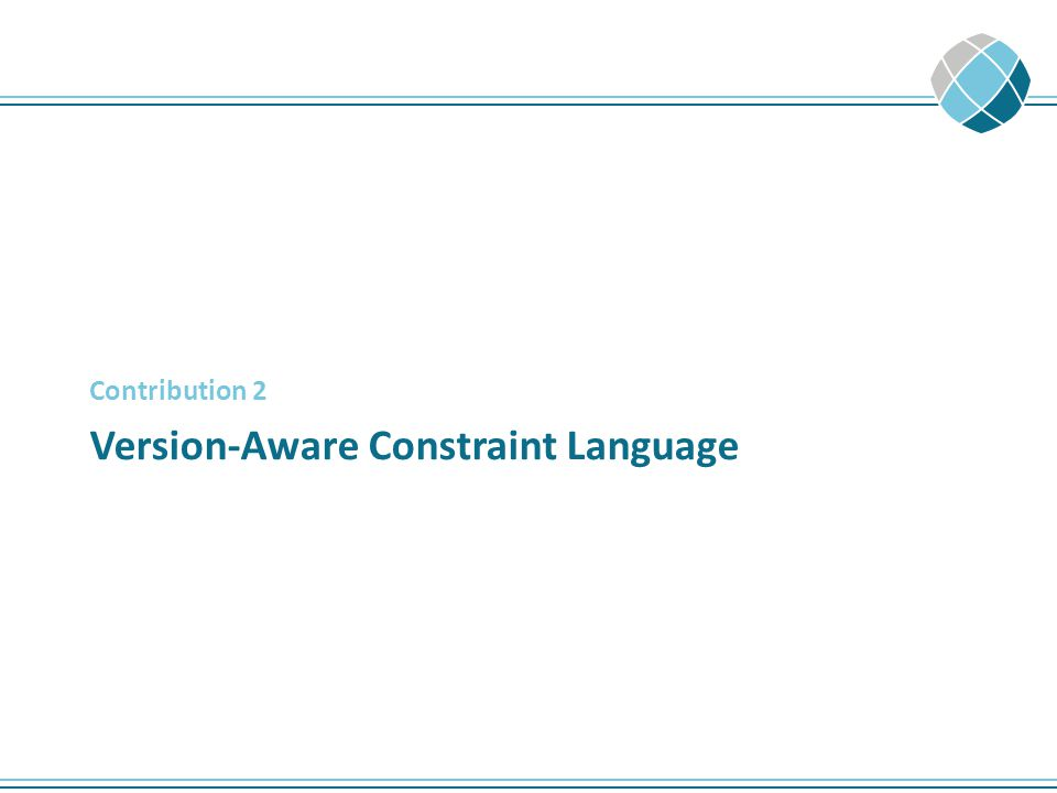 Version-Aware Constraint Language Contribution 2