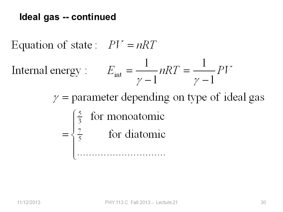 11/12/2013PHY 113 C Fall 2013 -- Lecture 2130 Ideal gas -- continued