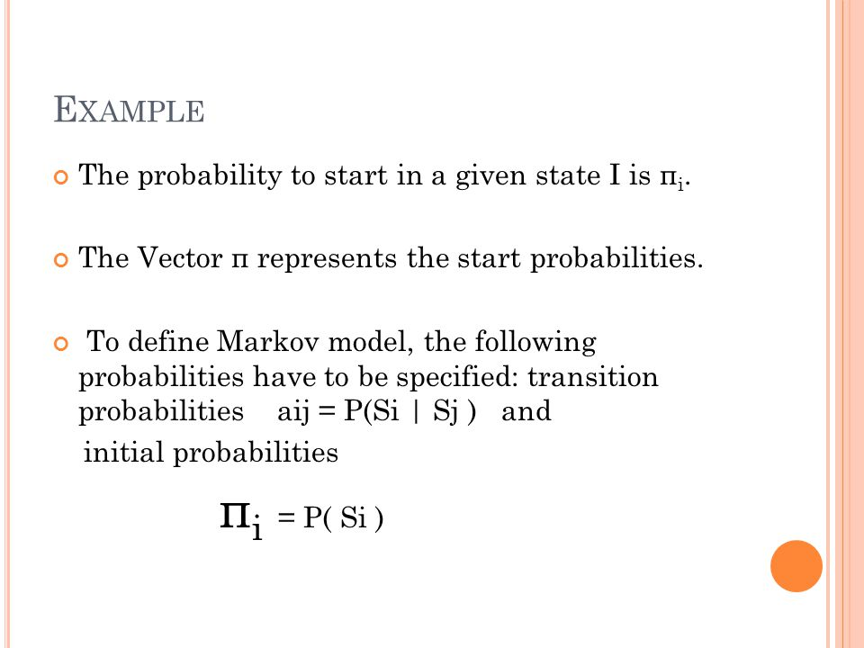 H IDDEN M ARKOV M ODELS A Hidden Markov model is a statistical model in which the system being modelled is assumed to be markov process with unobserved hidden states.