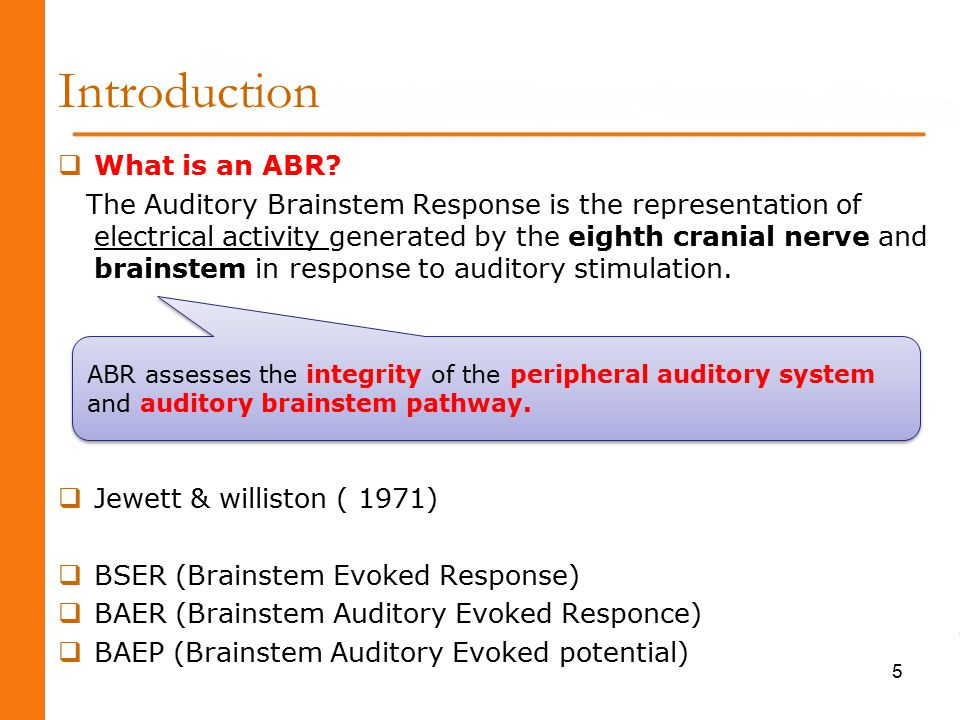 Introduction  What is an ABR.