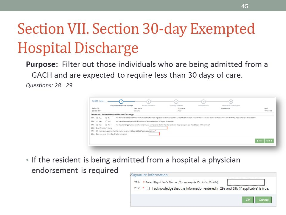 Section VII. Section 30-day Exempted Hospital Discharge Purpose: Filter out those individuals who are being admitted from a GACH and are expected to r