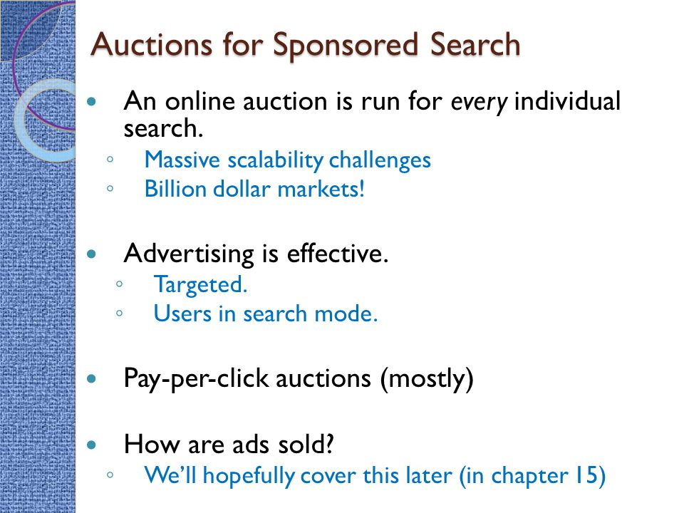 An online auction is run for every individual search.
