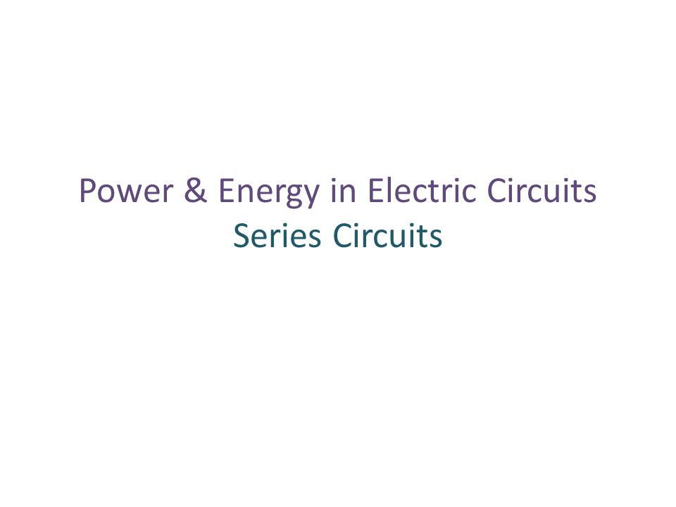 SERIES CIRCUIT Ohm's law holds for each resistance V = IR