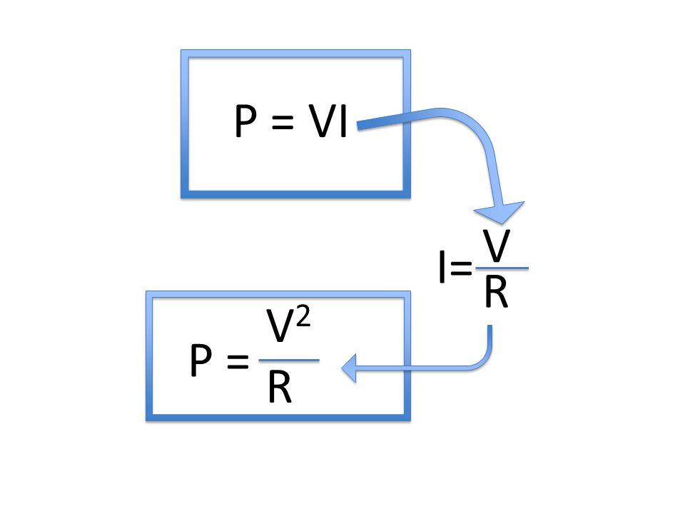 Energy (W) E = P t E = VIt E=I 2 Rt E = V2tV2t R