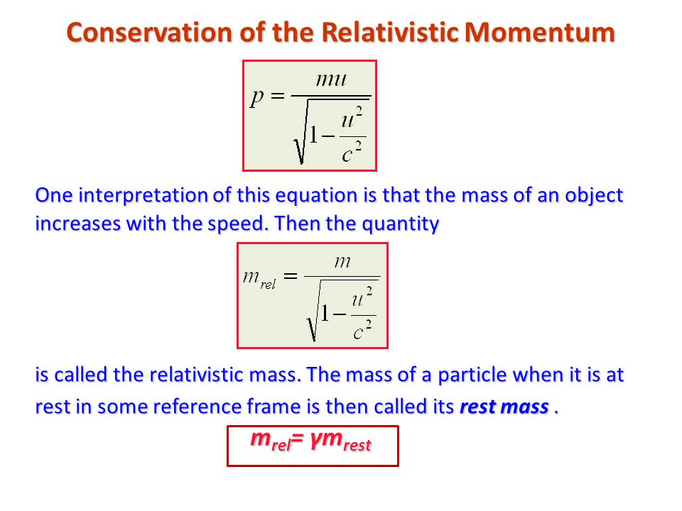 Relativistic Energy Substituting the last result in the equation for kinetic energy we obtain: