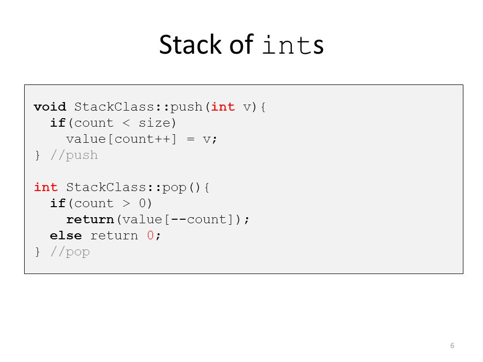 Multiple Types of Stack But what if I also want a stack of float s, or a stack of strings .