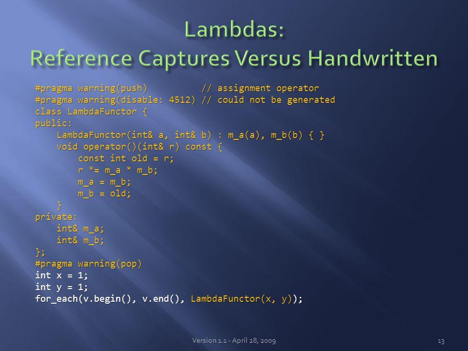 #pragma warning(push) // assignment operator #pragma warning(disable: 4512) // could not be generated class LambdaFunctor { public: LambdaFunctor(int&