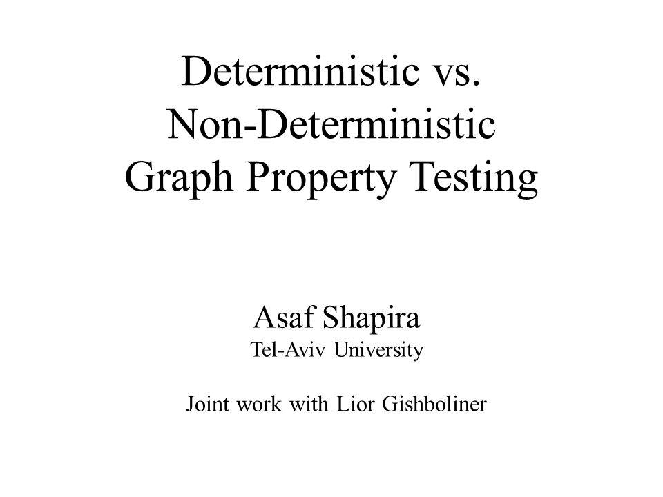 Deterministic vs.