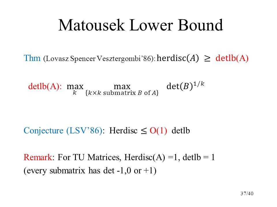 Matousek Lower Bound 37/40