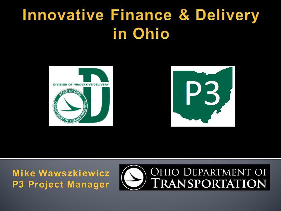 Mike WawszkiewiczMike Wawszkiewicz P3 Project ManagerP3 Project Manager