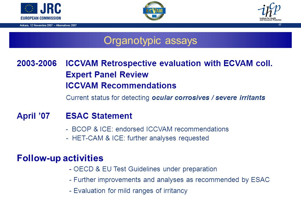 Ankara, 12 Novembre 2007 – Alternatives 2007 17 2003-2006ICCVAM Retrospective evaluation with ECVAM coll.