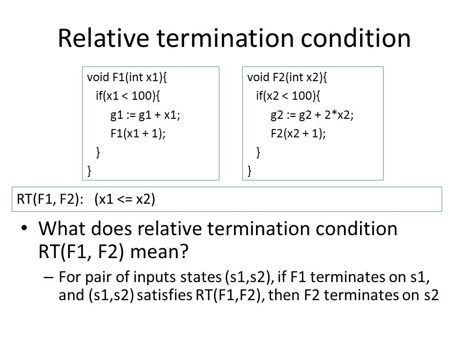 Relative termination condition What does relative termination condition RT(F1, F2) mean.