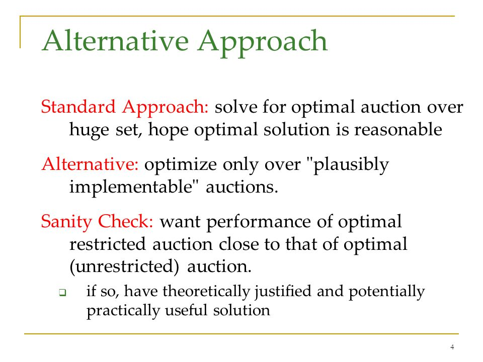 5 Plan for Talk Part I: simple near-optimal auctions for revenue maximization in single-parameter problems.