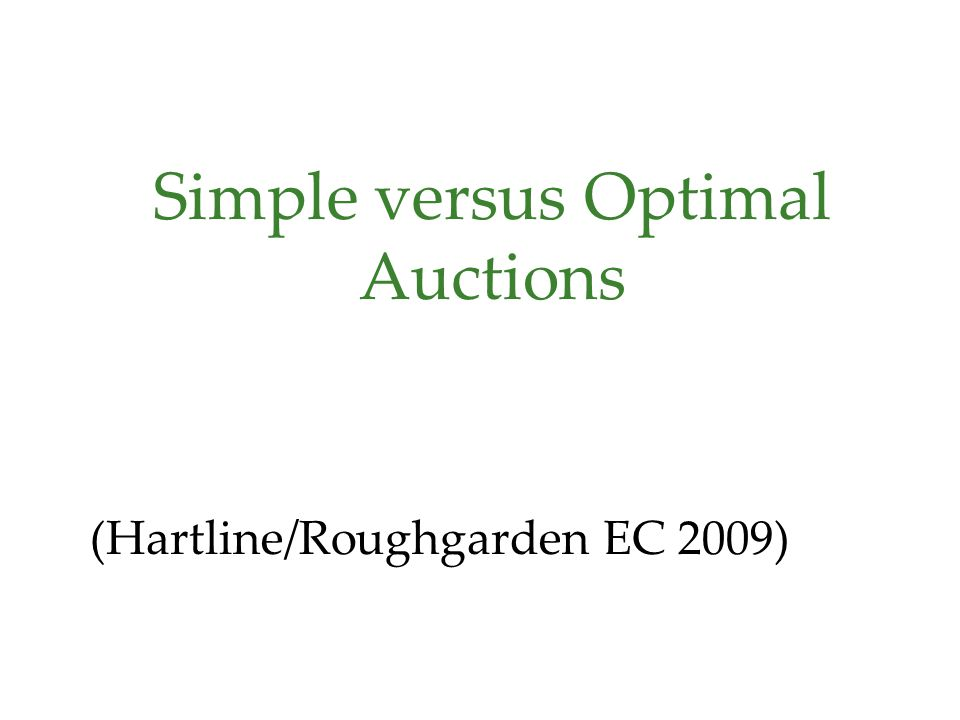 7 Single-Parameter Problems Example: single-minded combinatorial auctions set of m different goods each bidder i wants a known bundle S i of goods feasible subsets = bidders with disjoint bundles Downward-closed environment: n bidders, independent valuations from F 1,...,F n public collection of feasible sets of bidders subsets of feasible sets must be again feasible