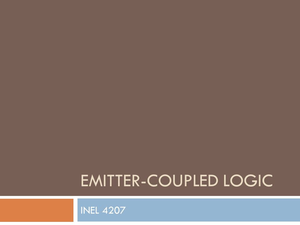 EMITTER-COUPLED LOGIC INEL 4207