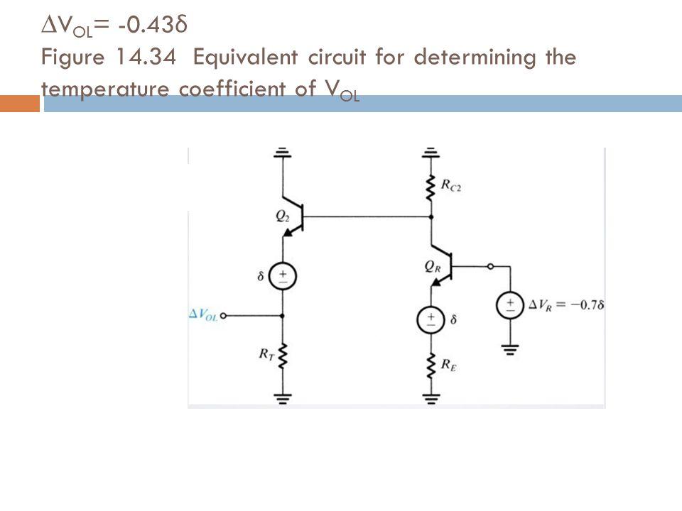 ∆V OL = -0.43 δ Figure 14.34 Equivalent circuit for determining the temperature coefficient of V OL