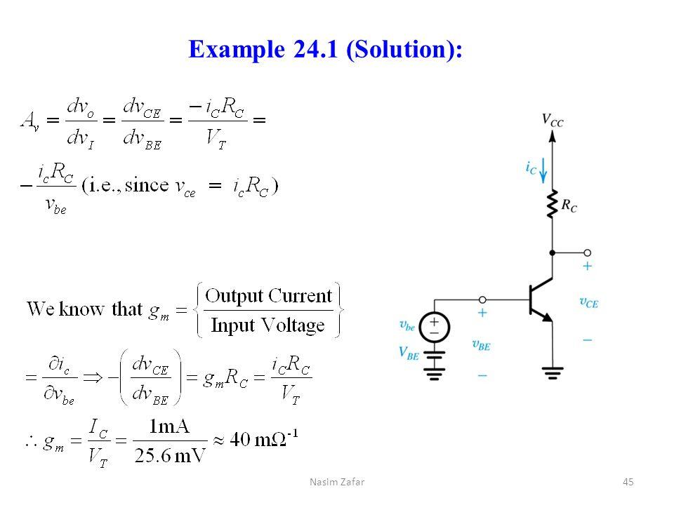 Example 24.1 (Solution): 45Nasim Zafar
