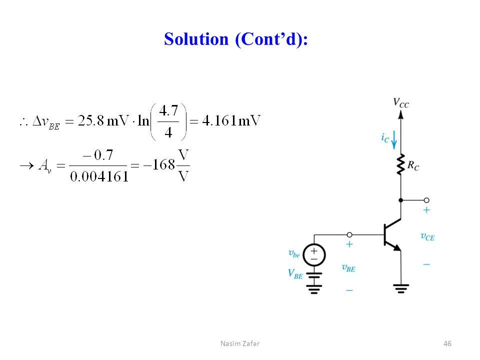 Solution (Cont'd): 46Nasim Zafar