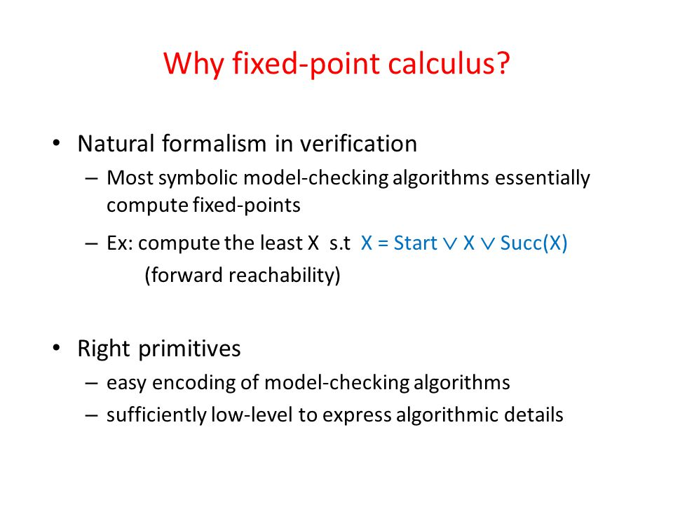 Why fixed-point calculus.