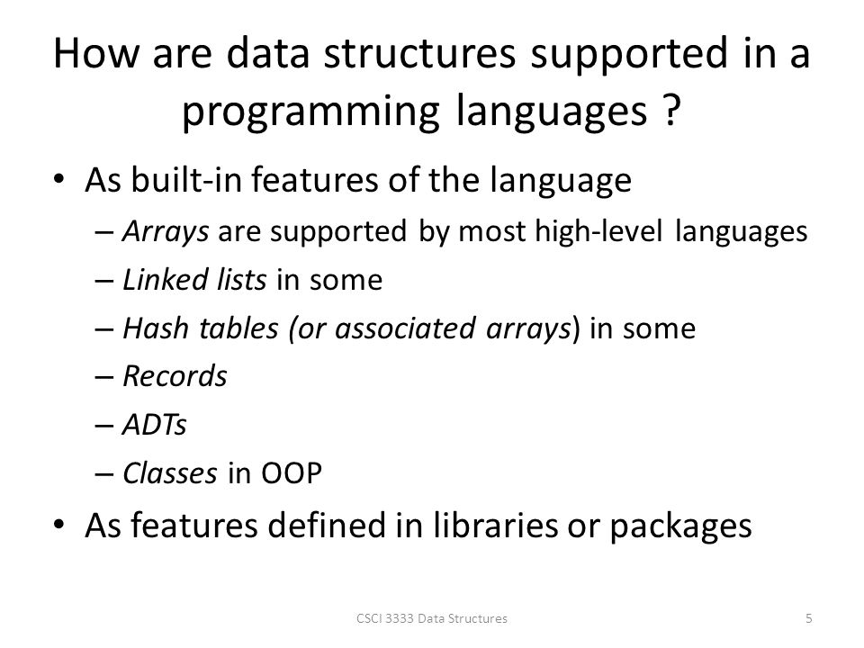 How are data structures supported in a programming languages .