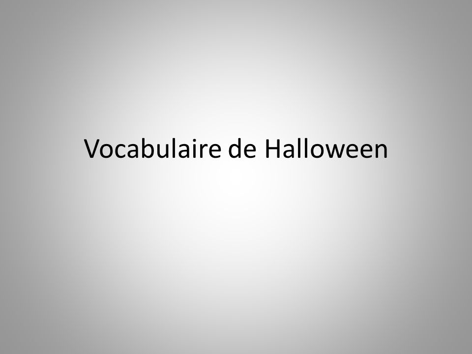 Vocabulaire de Halloween