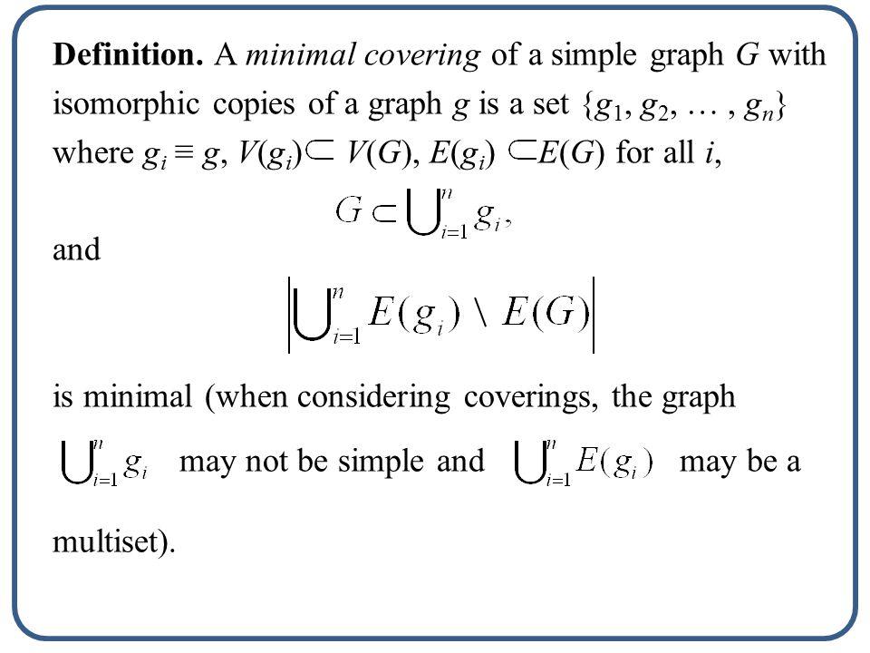 Padding 0 1 25 34 (0,3) (1,4) (2,5) Covering (0,1,3) (1,2,4) (2,3,5) (5,0,2) (4,5,1) (3,4,0)
