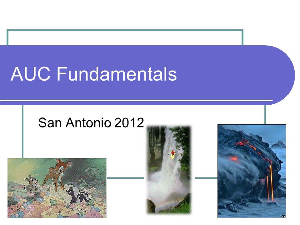 1 AUC Fundamentals San Antonio 2012