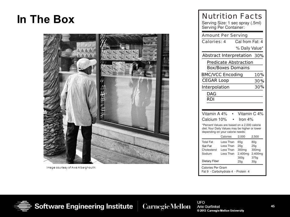 45 UFO Arie Gurfinkel © 2013 Carnegie Mellon University In The Box Image courtesy of Aws Albarghouthi