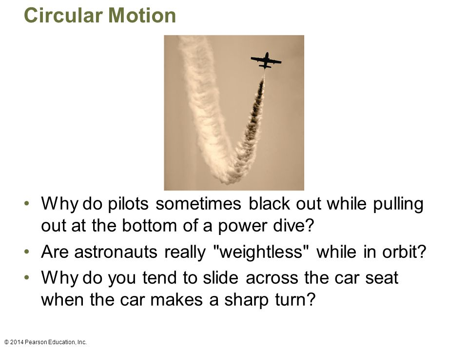 Circular Motion Why do pilots sometimes black out while pulling out at the bottom of a power dive? Are astronauts really
