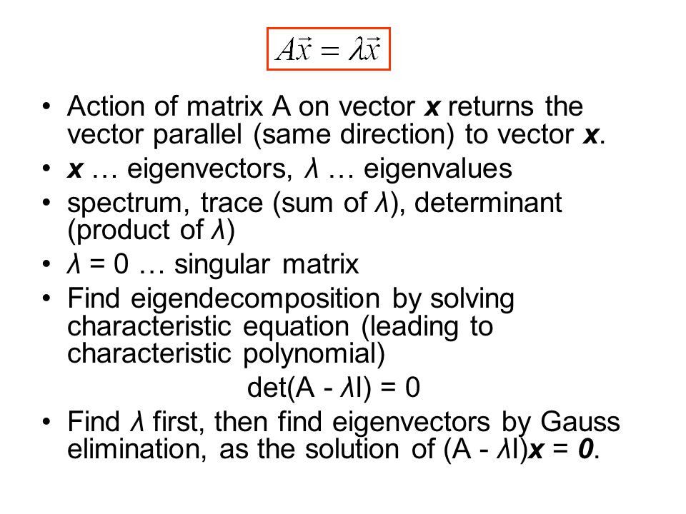 Uniqueness of SVD non-equal singular values (non-degenerate) –U, V are unique except for the signs in columns –Once you decide signs for U (V), signs for V (U) are given so that A = UΣV T is guaranteed equal non-zero singular values (degenerate) –not unique –if u 1 and u 2 correspond to the degenerate σ, also their any normalized linear combination is a left singular vector corresponding to σ –the same is true for right singular vectors