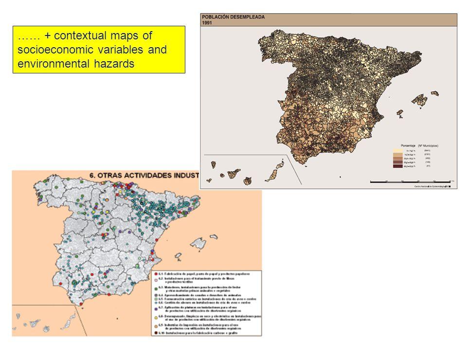 …… + contextual maps of socioeconomic variables and environmental hazards