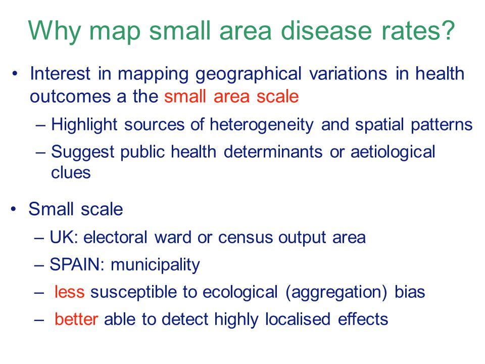Why map small area disease rates.