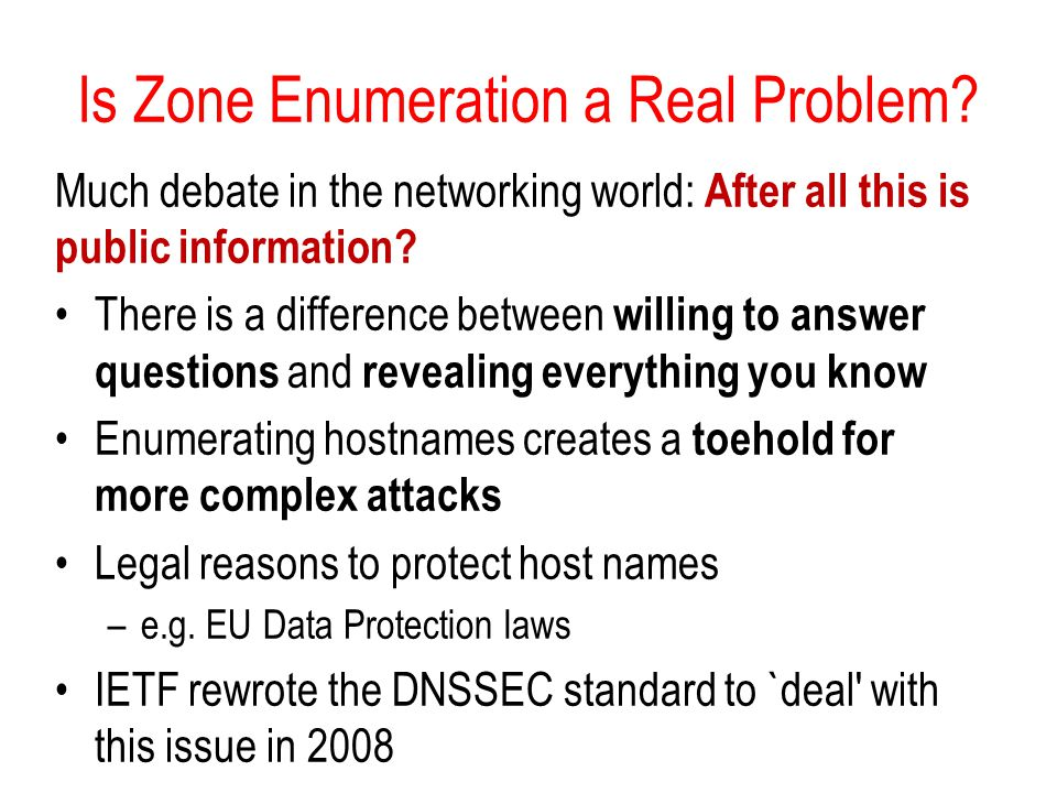 Is Zone Enumeration a Real Problem.