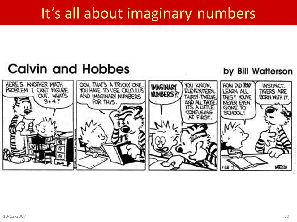 It's all about imaginary numbers