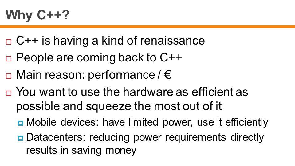 Why C++.