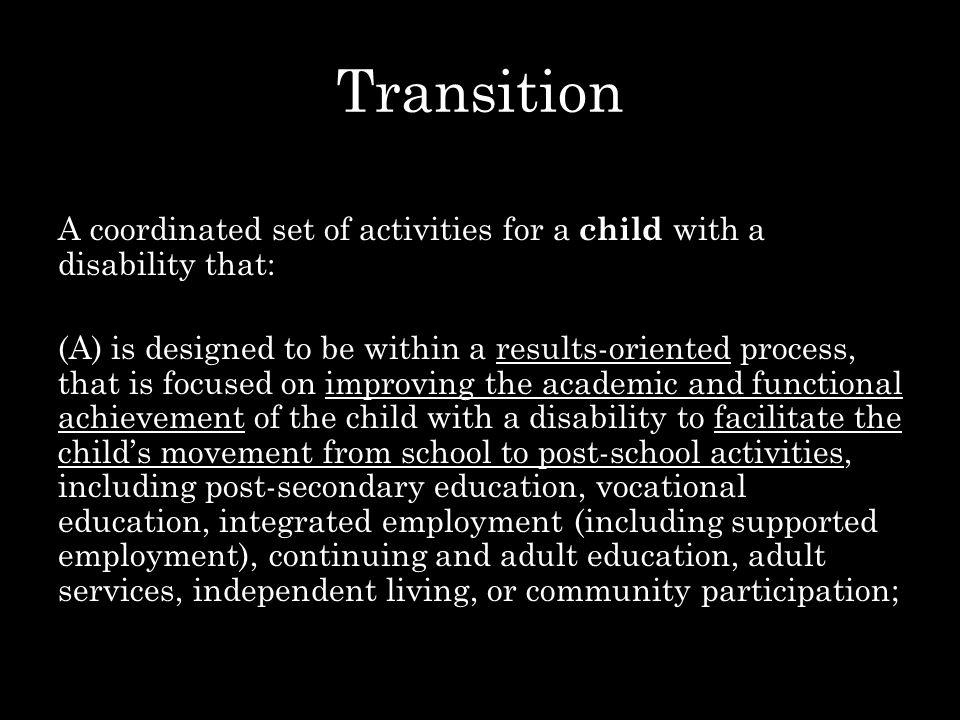 PART 1 – Transition under the IDEA (30 minutes) PART 2 – Alternatives to Guardianship (30 minutes) Questions.