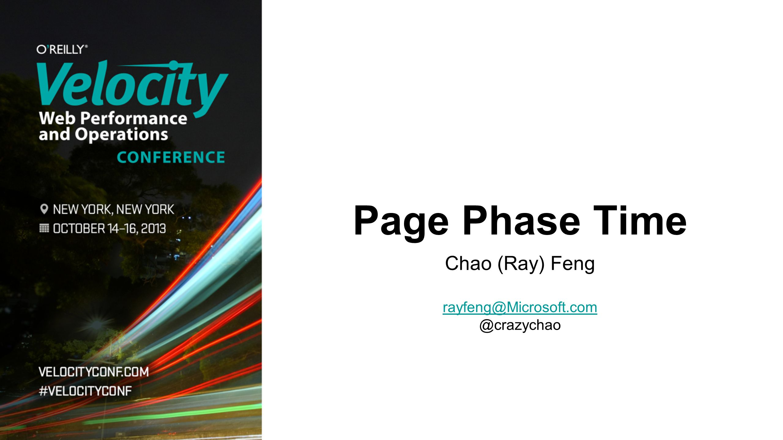 Page Phase Time Chao (Ray) Feng rayfeng@Microsoft.com @crazychao