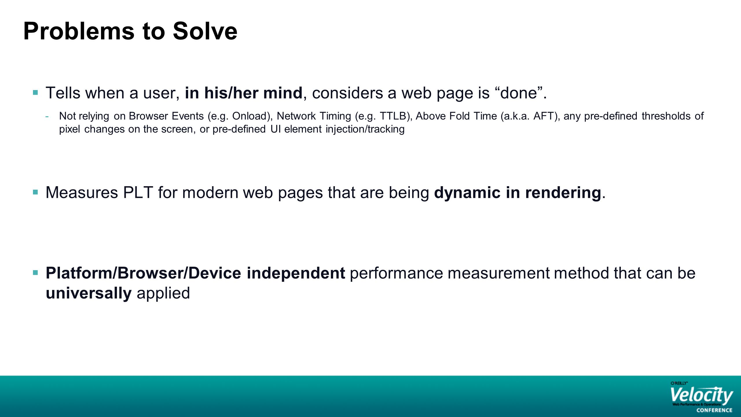 Problems to Solve  Tells when a user, in his/her mind, considers a web page is done .