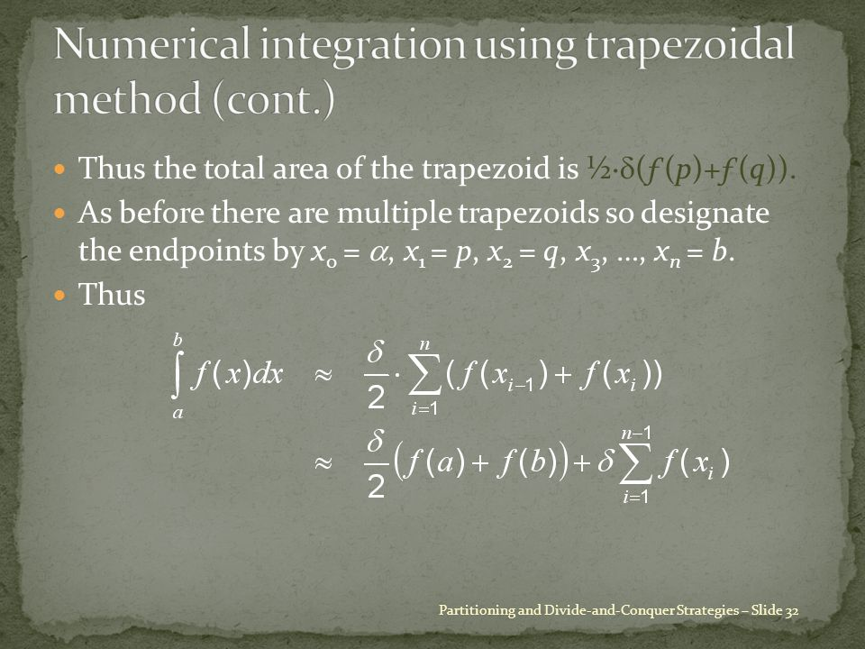 Thus the total area of the trapezoid is ½·  (ƒ(p)+ƒ(q)).