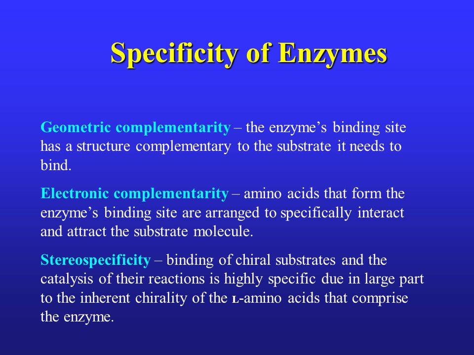 CATALYTIC MECHANISMS Enzymes are effective as catalysts due to: 2)their ability to specifically bind the substrate molecule in an enzyme-substrate complex and to use noncovalent interactions for binding to significantly lower the free energy.