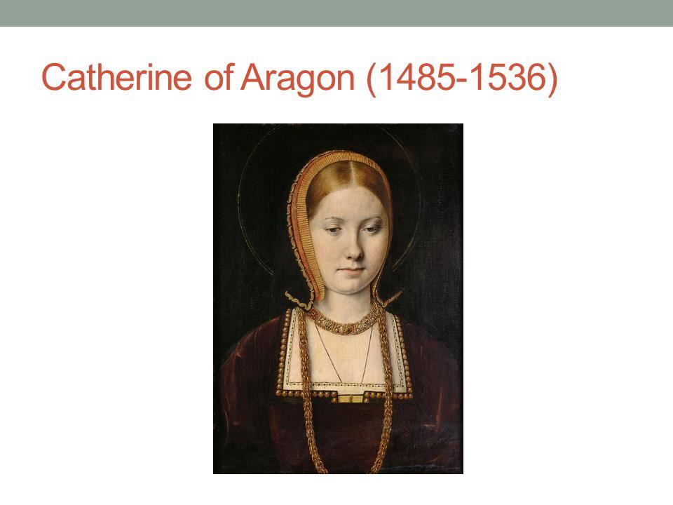 Catherine of Aragon (1485-1536)