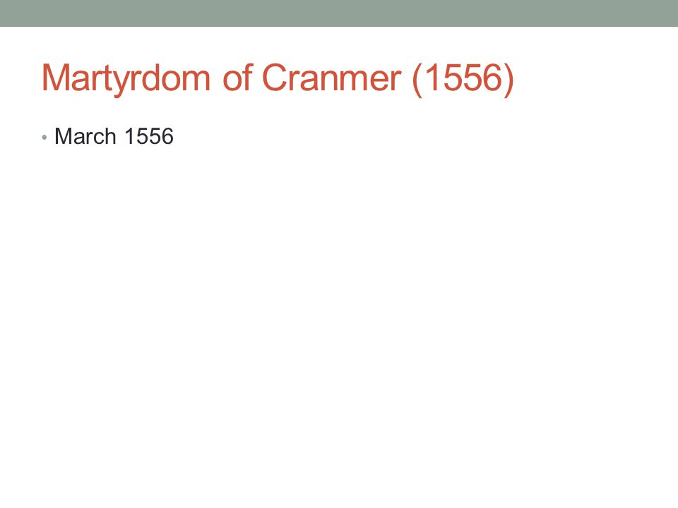 Martyrdom of Cranmer (1556) March 1556