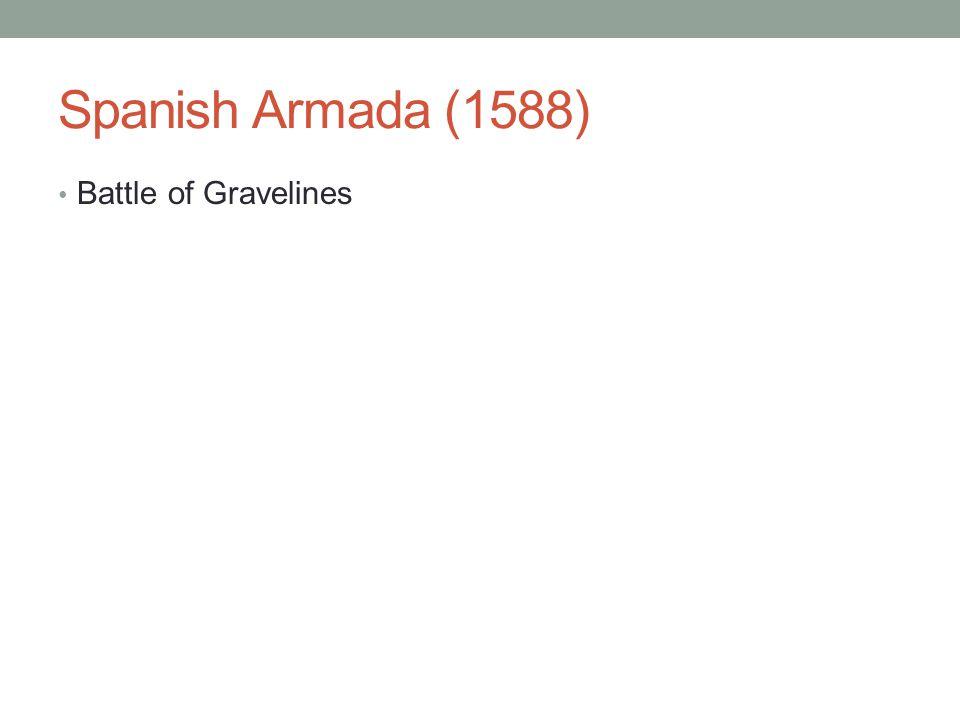Spanish Armada (1588) Battle of Gravelines