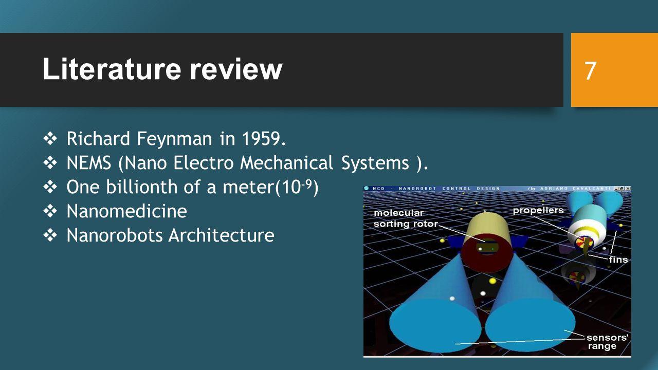 Literature review  Richard Feynman in 1959. NEMS (Nano Electro Mechanical Systems ).