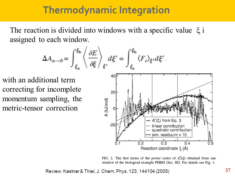 37 Review: Kastner & Thiel, J. Chem. Phys. 123, 144104 (2005) The reaction is divided into windows with a specific value  i assigned to each window.