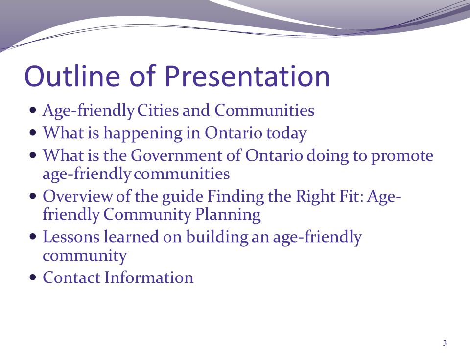 Aging Seniors in Ontario: A Demographic Imperative 2012 1.9 Million (14.9%) 2036 4.1 Million (25%) Is it a Silver Tsunami or a Triumph of Our Times???.